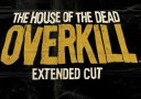 TEST: House of the Dead – Overkill Extended Cut