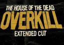 The House of the Dead: Overkill – Extended Cut Reveal-Trailer – mehr Blut, mehr Gewalt, mehr Stripperinnen