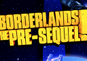 ANGESCHAUT: Borderlands The Pre-Sequel