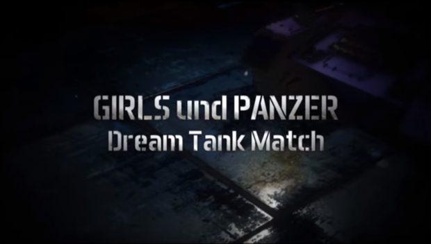Girls und Panzer: Dream Tank Match Teaser