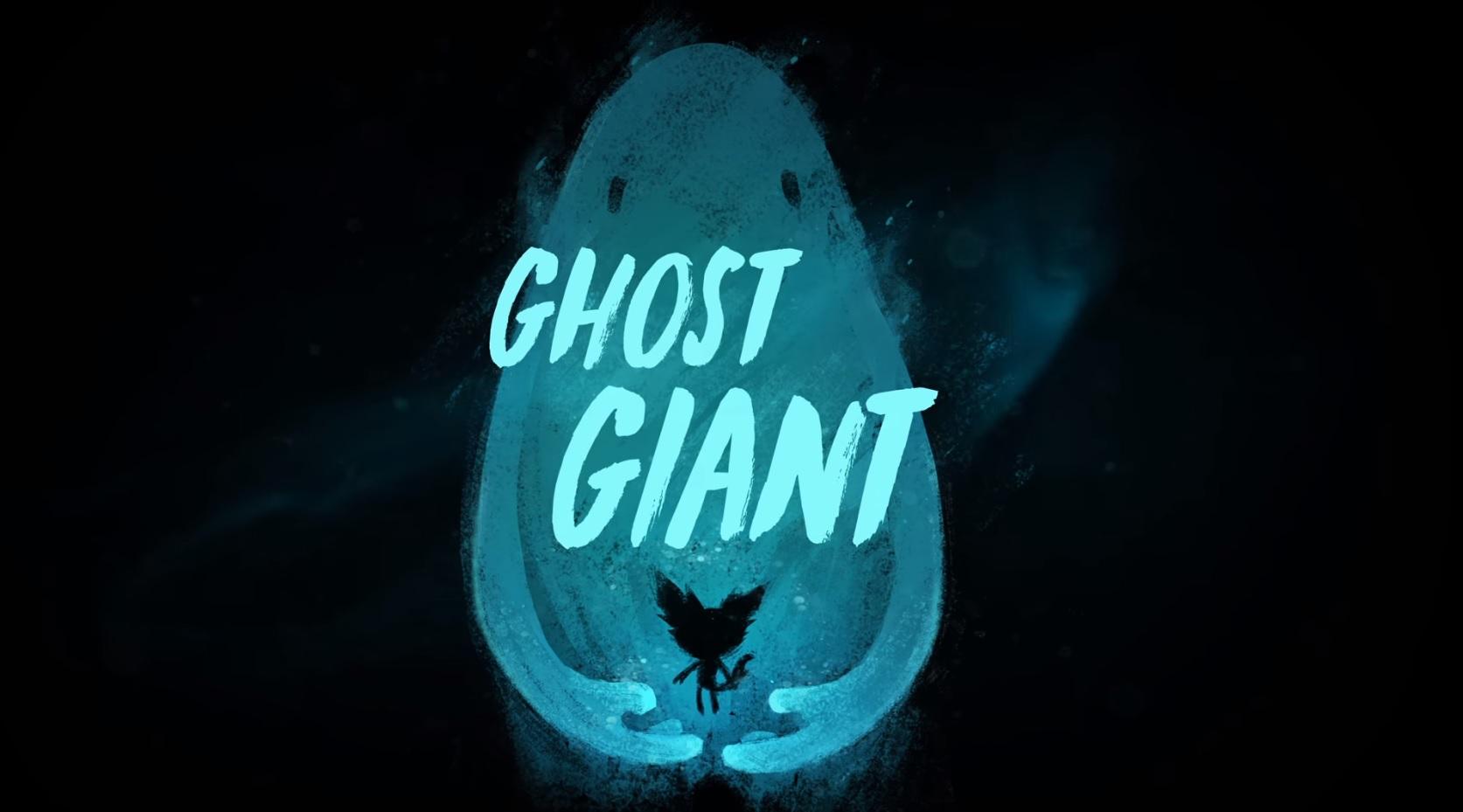 Ghost Giant – Teaser