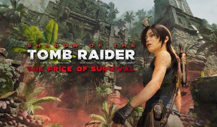 Shadow of the Tomb Raider The Price of Survival – Vierte DLC-Erweiterung veröffentlicht
