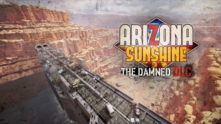 "Arizona Sunshine: Bisher umfangreichster DLC ""The Damned"" angekündigt"