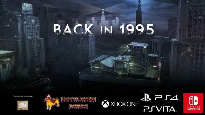 Back in 1995: Das Retro-Horror-Abenteuer im offiziellen Launch-Trailer präsentiert