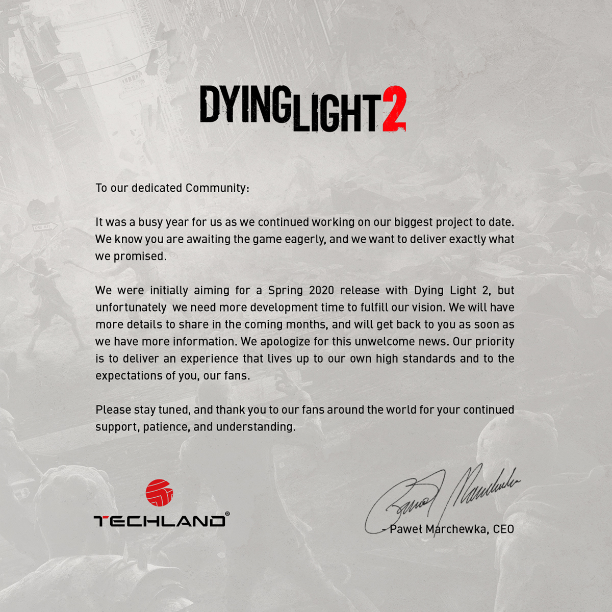 Dying Light 2 – Delay Statement