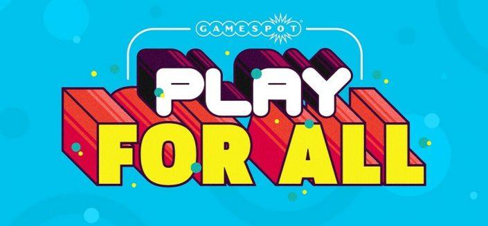 Play For All: GameSpot kündigt Online-Event als Alternative zur E3 2020 an