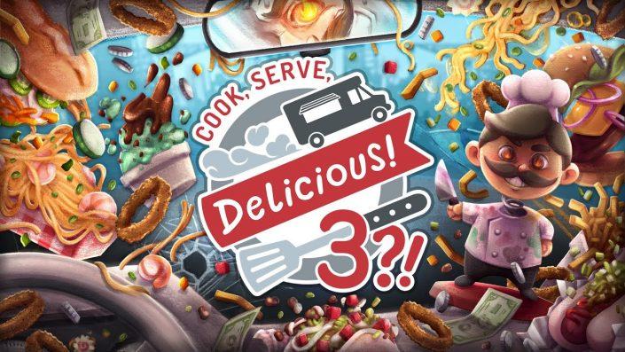 Cook, Serve, Delicious! 3?!: Erscheint im Oktober für die Konsolen und den PC – Neuer Trailer veröffentlicht