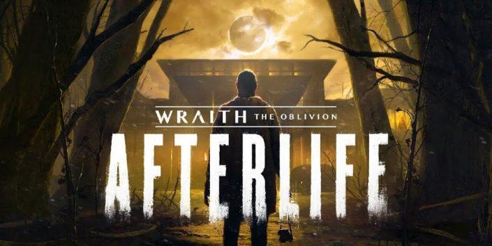 Wraith The Oblivion – Afterlife: Der Termin und ein Trailer zum VR-Horror-Titel
