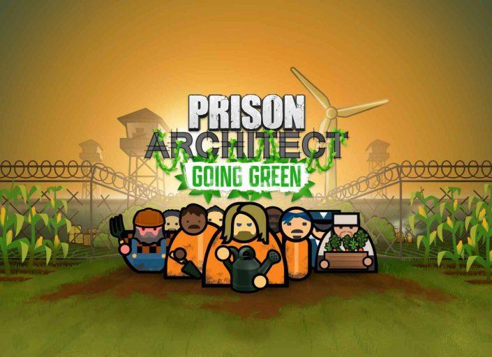 """Prison Architect: """"Going Green""""-DLC und frische Inhalte stehen bereit – Trailer"""