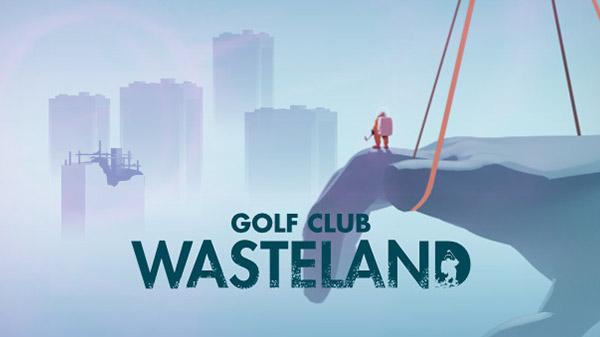 Golf Club Wasteland: Endzeit-Golf der etwas anderen Art angekündigt – Trailer