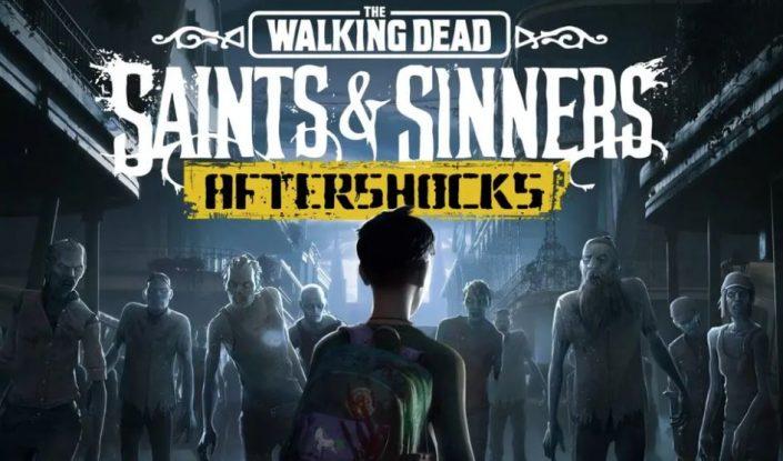 The Walking Dead Saints & Sinners: Aftershocks hat einen neuen Termin