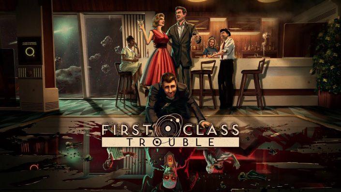 First Class Trouble: Social-Deduction-Abenteuer mit einem Trailer für die PS5 bestätigt